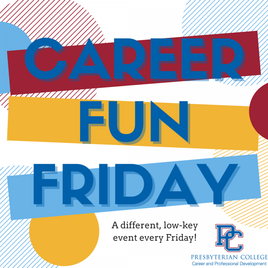 Join Career and Professional Development on Fridays from 2 p.m. to 4 p.m. in front of Laurens to work on your career readiness.